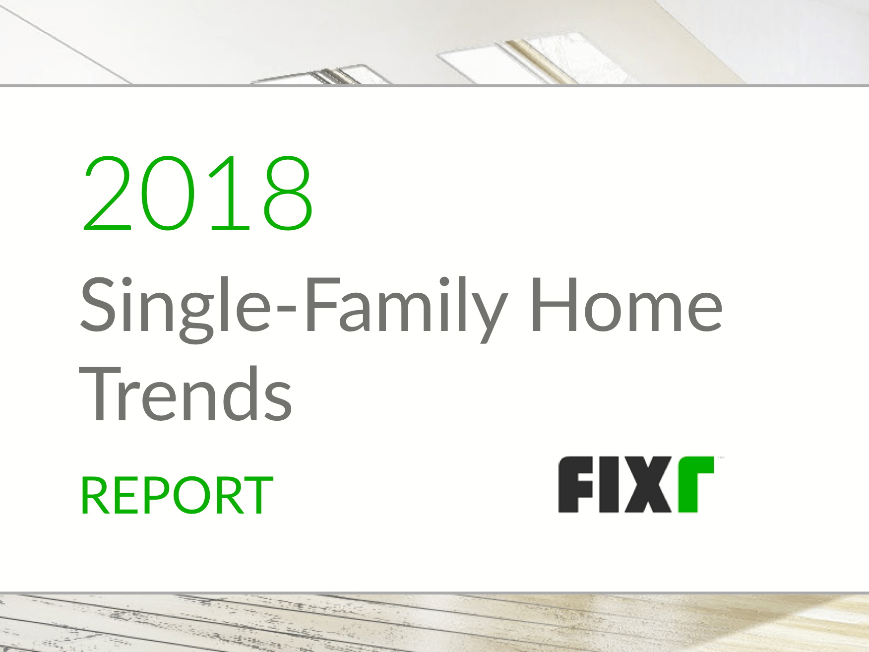 single_family_home_trends_2018_header