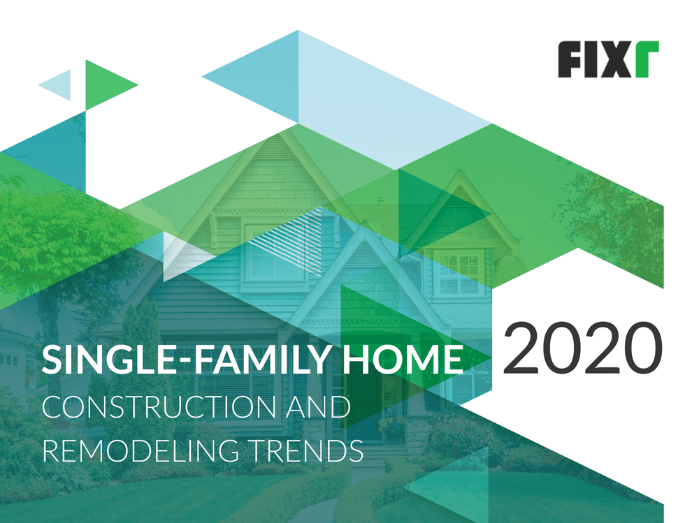 Single-Family Home Construction and Remodeling Trends Report 2020
