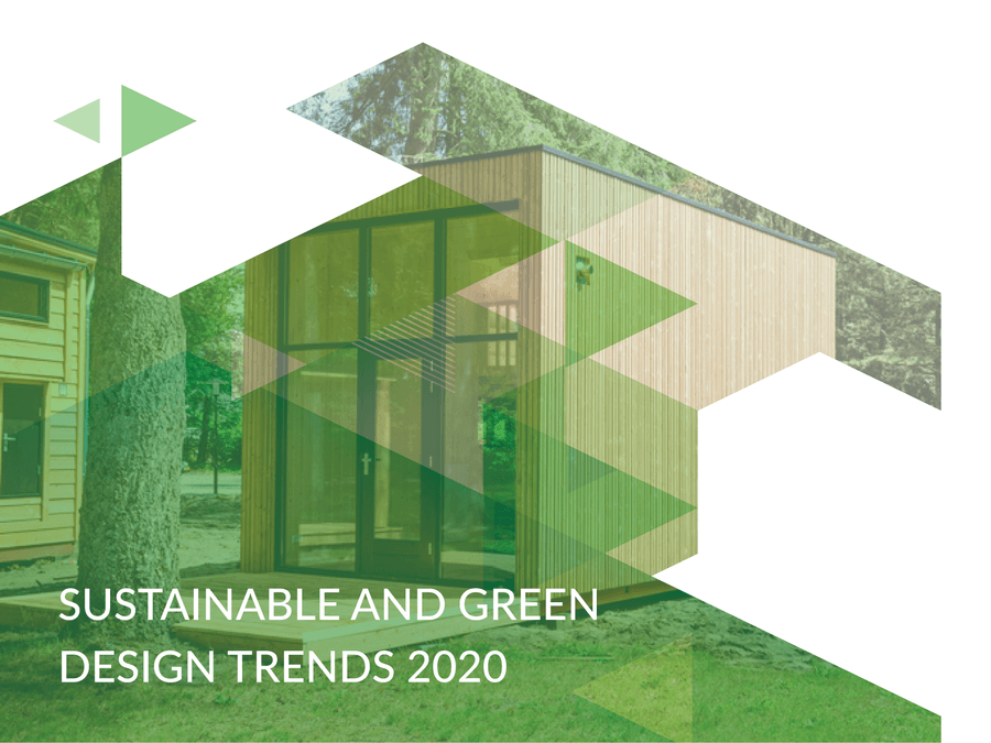 2020 Trends on Sustainable and Green Home Design