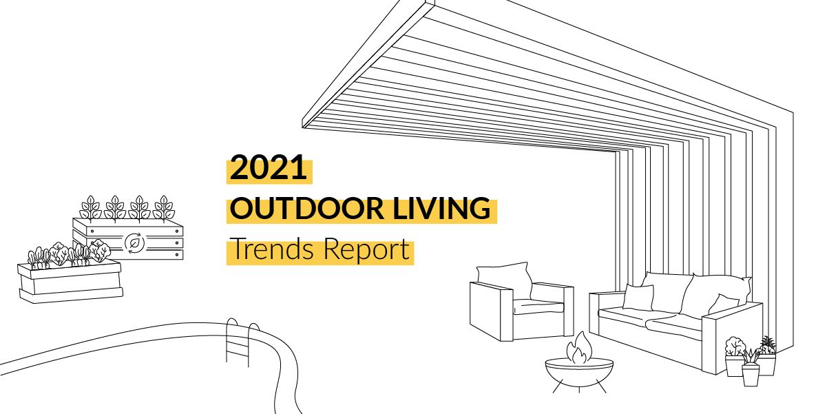 2021 Trends for Outdoor Living Spaces
