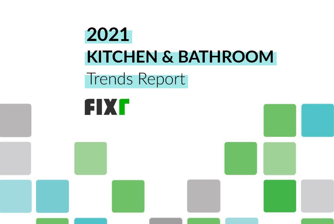 Kitchen & Bathroom Remodeling Trends 2021