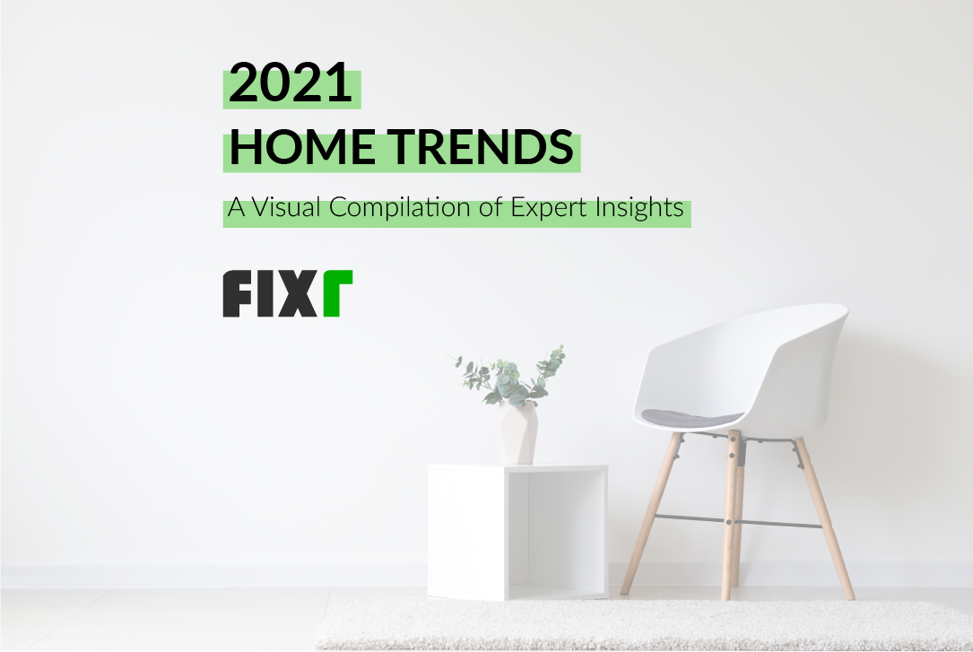 Home Trends 2021: A Visual Compilation of Expert Insights