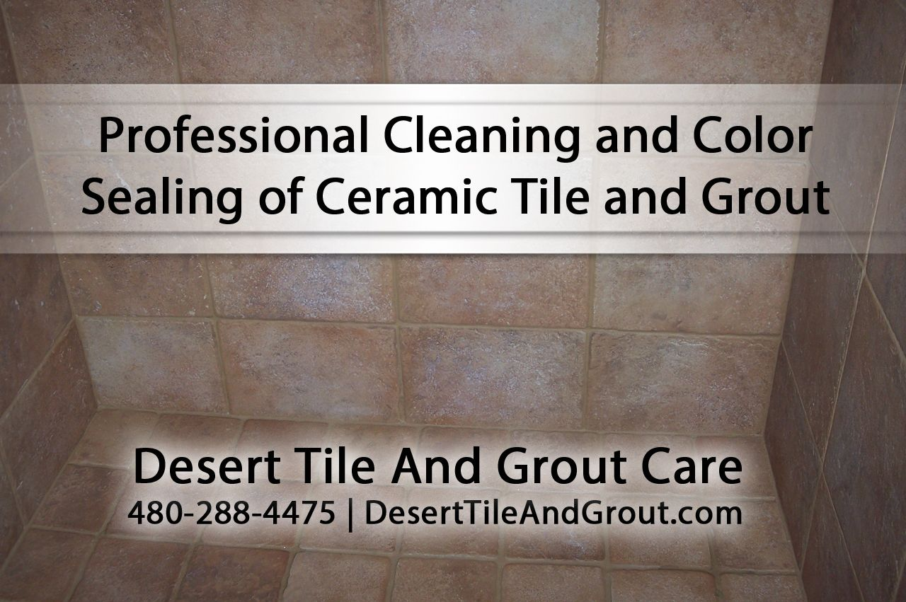 Tile and grout cleaning in gilbert az desert tile grout care desert tile grout care is a professional cleaning and color sealing of ceramic tile and grout see more at httpdeserttileandgroutceramictiles dailygadgetfo Image collections