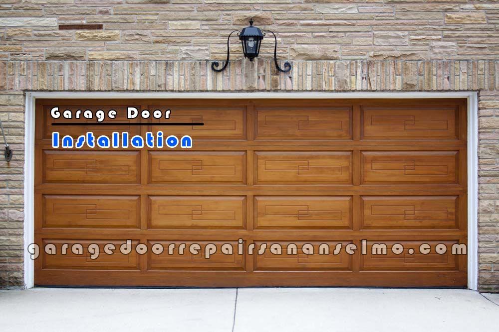 Garage Door Repair Installation In San Anselmo Ca San Anselmo